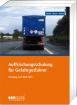 Teilnehmerheft Fortbildung für Gefahrgutfahrer / ADR 2021