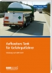 Teilnehmerheft Fortbildung TANK / ADR 2021