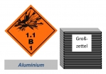 Grosszettel 250x250 Alu - Gefahrgutklasse 1.1 B