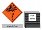 Grosszettel 250x250 Alu - Gefahrgutklasse 1.3 J