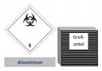 Grosszettel 250x250 Alu - Gefahrgutklasse 6.2