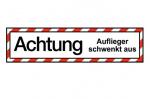 """Hinweisschild """"Auflieger schwenkt aus"""" Klebefolie"""