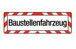"""Hinweisschild """"Baustellenfahrzeug"""" Kunststoff"""
