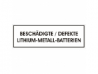 "Label SV 376 ""Beschädigte/Defekte-Lithium-Metall-Batterien"""