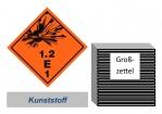 Grosszettel 250x250 Kunststoff - Gefahrgutklasse 1.2 E