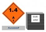 Grosszettel 250x250 Kunststoff - Gefahrgutklasse 1.4 A