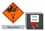 Grosszettel 250x250 magnetisch - Gefahrgutklasse 1.1 A