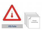 Kennzeichnung 300 PE-Folie - erwärmte Stoffe