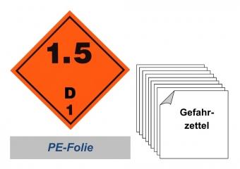 Gefahrzettel 100x100 PE-Folie - Gefahrgutklasse 1.5 D